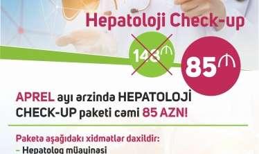 """""""Hepatitə YOX deyək"""" check-up başladı –  6 müayinə 85 AZN"""