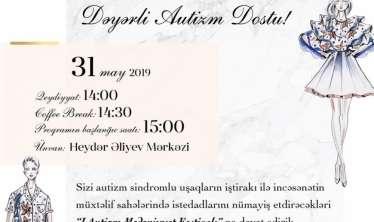 Autizmli uşaqların Mədəniyyət festivalı keçiriləcək - Azərbaycanda ilk dəfə