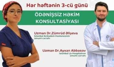 Həftədə 1 gün ödənişsiz müayinə -  Türkiyədən gəlmiş cərrahlar